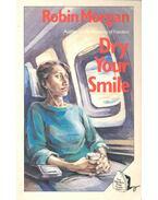 Dry Your Smile - MORGAN, ROBIN