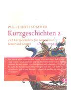 222 Kurzgeschichten für Gottendienst - HOFFSÜMMER, WILLI
