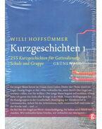 255 Kurzgeschichten für Gottendienst - HOFFSÜMMER, WILLI