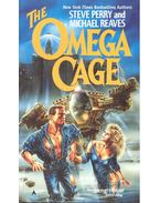 The Omega Cage - PERRY, STEVE – REAVES, MICHAEL