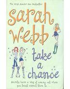 Take a Chance - WEBB, SARAH