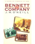 Bennett and Company - O'NEILL, J.M.