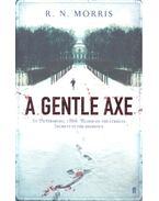 A Gentle Axe - MORRIS, R.N.