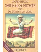 Saids Geschichte oder Der Schatz in der Wüste – Schulausgabe mit Materialien - HEUCK, SIGRID