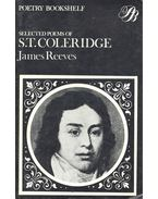 Selected Poems – Edited James Reeves - Coleridge, Samuel Taylor
