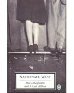 Miss Lonelyhearts – A Cool Million - WEST, NATHANIEL