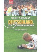 Deutschland – Ein Sommermärchen - WORTMANN, SÖNKE