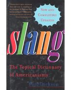 Slang – The Topical Dictionary of Americanisms - DICKSON, PAUL