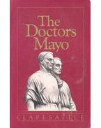 The Doctors Mayo - CLAPESATTLE, HELEN