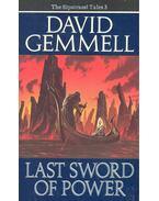 Last Sword of Power - GEMMEL, DAVID
