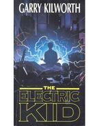 The Electric Kid - KILWORTH, GARRY