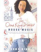 House Music – The Oona King Diaries - KING, OONA