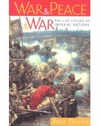 War and Peace and War – The Life Cycles of Imperial Nations - TURCHIN, PETER