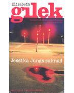 Jessika Jungs saknad - GILEK, ELISABETH