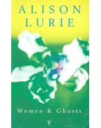 Women & Ghosts - Lurie, Alison