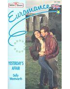 Yesterday's Affair - Wentworth, Sally