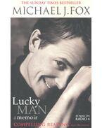 Lucky Man – A Memoir - FOX, MICHAEL J.