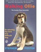 Walking Ollie - FOSTER, STEPHEN