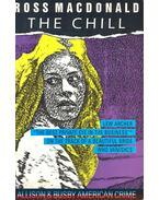 The Chill - Ross MacDONALD