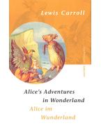 Alice's Adventures in Wonderland – Alice im Wunderland - Lewis Carroll