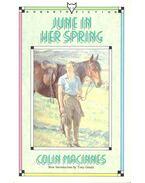 June in Her Spring - MacINNES, COLIN