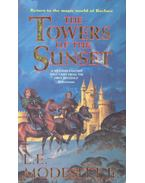 The Towers of the Sunset - MODESITT, L.E.