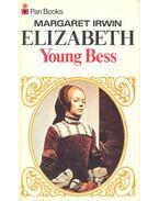 Young Bess - IRWIN, MARGARET