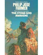 The Stone God Awakens - Farmer, Philip José