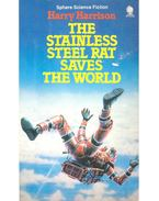 The Stainless Steel Rat Saves the World - Harrison, Harry