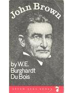 John Brown - DU BOIS, BURGHARDT