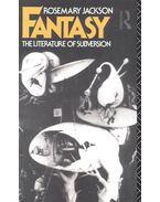 Fantasy – The Literature of Subversion - JACKSON, ROSEMARY