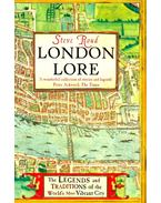 London Lore - The Traditions and Superstitions of the World's Most Vibrant City - ROUD, STEVE