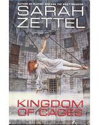 Kingdom of Cages - ZETTEL, SARAH