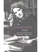 The Shere Hite Reader – New and Selected Writings on Sex, Globalization, and Private Life - HITE, SHERE