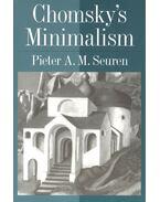 Chomsky's Minimalism - SEUREN, PIETER A. M.