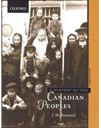 History of the Canadian Peoples - BUMSTED, J. M.