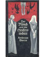 Der Mönch und die Henkerstochter - Bierce, Ambrose