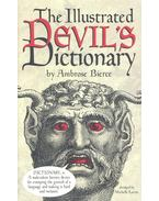The Illustrated Devil's Dictionary - Bierce, Ambrose