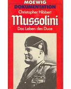 Mussolini - Das leben des Duce - Hibbert, Christopher