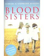 Blood Sisters - KEATING, BARBARA – KEATING, STEPHANIE