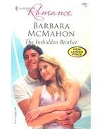The Forbidden Brother - McMahon, Barbara