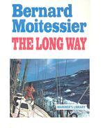 The Long Way - MOITESSIER, BERNARD