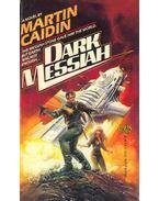 Dark Messiah - Caidin, Martin