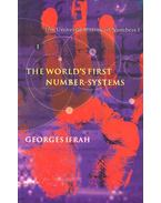 The World's First Number-Systems - The Universal History of Numbers I. - IFRAH, GEORGES