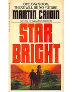 Star Bright - Caidin, Martin