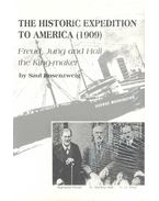 The Historic Expedition to America (1909) - ROSENZWEIG, SAUL