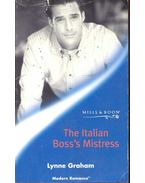 The Italian Boss's Mistress - Graham, Lynne
