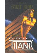 Douglas Adams's Starship Titanic - Jones, Terry