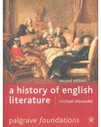 A History of English Literature - ALEXANDER, MICHAEL