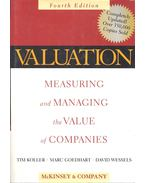 Valuation – Measuring and Managing the Value of Companies - KOLLER, TIM – GOEDHART, MARC – WESSELS, DAVID